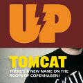 UP 40 – Tomcat interview